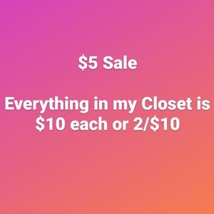 Closet Sale! $5 for Everything